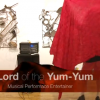 Social Scene: Lord of the Yum-Yum