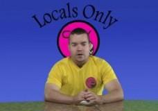 Locals Only: Webisode 12