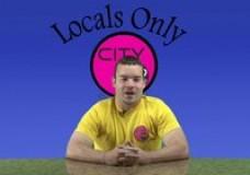 Locals Only: Webisode 14